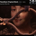 Photos: フィッツウィリアム・ヴァージナル・ブック あるいは 400年前の英国人は、どんな鍵盤音楽を愉しんでいたのか。