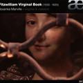 写真: フィッツウィリアム・ヴァージナル・ブック あるいは 400年前の英国人は、どんな鍵盤音楽を愉しんでいたのか。