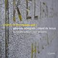 写真: オケゲム、ラッスス:死者のためのミサ曲 『レクィエムと七つの世紀I ~15・16世紀~』